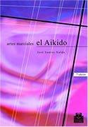Artes Marciales - El Aikido