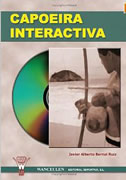 Capoeira interactiva l+CD
