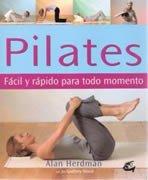 Pilates. Fácil y Rápido